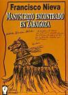 Manuscrito encontrado en Zaragoza: Morales Nieva, Francisco