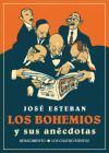 Los bohemios y sus anécdotas: Esteban, José