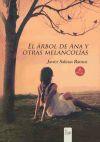 El árbol de Ana y otras melancolías: Javier Salinas Ramos