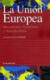 La Unión Europea: María Antonia Calvo Hornero