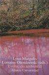 Evolución ambiental: Lynn Margulis; Lorraine