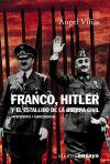 Franco, Hitler y el estallido de la: Ángel Viñas Martín