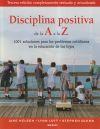Disciplina positiva de la A a la: Glenn, Stephen; Lott,