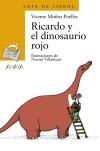 Ricardo y el dinosaurio rojo: Vicente Muñoz Puelles