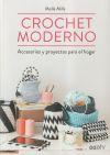 Crochet moderno: Accesorios y proyectos para el hogar: Mills, Molla
