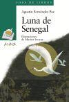 Luna de Senegal: Agustín Fernández Paz ,, Marina Seoane , y Isabel Soto