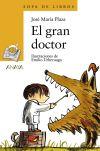El gran doctor: José María Plaza Plaza