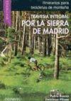 Travesía integral por la Sierra de Madrid: Pablo Bueno; Domingo