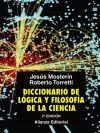 Diccionario de Lógica y Filosofía de la Ciencia: Jesús Mosterín ,, Roberto Torretti