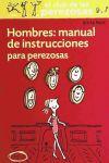 HOMBRES: MANUAL INSTRUCCIONES PARA PEREZOSAS(9788493856526): Muñoz Miralles, Carlos;