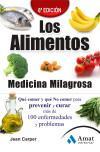Los alimentos medicina milagrosa: Qué comer y: Carper, Jean