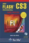 ADOBE FLASH CS3 PROFESSIONAL. CURSO PRÁCTICO. INCLUYE: OROS CABELLO, JOSE