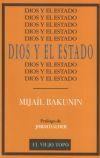 Dios y el estado: Bakunin, Mijail Aleksandrovich