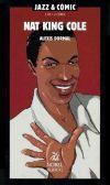 Jazz & Cómic 02: Nat King Cole: Dormal, Alexis (dib.)