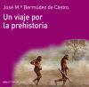 Un viaje por la prehistoria: Bermúdez de Castro,