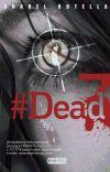 Dead 7: Anabel Botella Soler