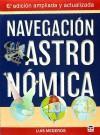 Navegación astronómica: 6ª Edición ampliada y actualizada: Mederos Martín, Luis