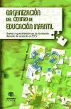 Organizacion del Centro de Educacion Infantil.Nuevos requerimientos: Madrid , Dolores,