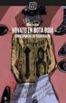 Novato en nota roja: Corresponsal en Tegucigalpa: Arce, ALberto; Andino,