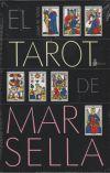 El tarot de Marsella, estuche libro+cartas: Julian M. White