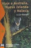 Viaje a Australia, Nueva Zelanda y Malasia: Gerald Durrell ,