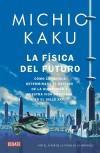 FISICA DEL FUTURO, LA (9788499920115): KAKU,MICHIO