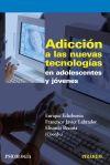 Adicción a las nuevas tecnologías en adolescentes: Echeburúa Odriozola, Enrique;