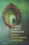 Crónica de una muerte anunciada: Gabriel García Márquez