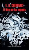 El libro de los espejos: Chirovici, Eugen O.