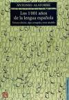 1001 A¥OS DE LA LENGUA ESPA¥OLA,LOS 3¦ED: ALATORRE,ANTONIO