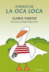 Poemas de la Oca Loca: Fuertes, Gloria