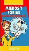 Miedos y fobias: claves para afrontar las: Neus Barrantes-Vidal