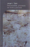 Psicoanálisis, procesos de duelo y psicosis: Jorge Luis Tizón