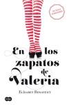 En los zapatos de Valeria: Elísabet Benavent