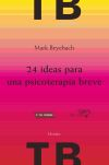 24 ideas para una psicoterapia breve: Mark Beyebach