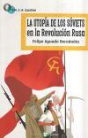 La utopía de los Sóviets en la: Aguado Hernández, Felipe
