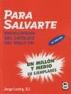 Para salvarte : compendio de las verdades: Loring Miró, Jorge