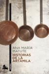 Historias de la Artámila: Matute, Ana Maria