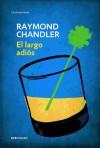 El largo adiós: Raymond Chandler