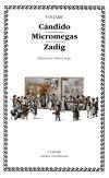 Cándido; Micromegas; Zadig: Voltaire