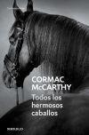 Todos los hermosos caballos: Cormac McCarthy