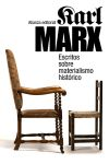 Escritos sobre materialismo histórico: Karl Marx ,,