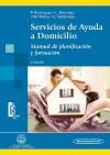 Servicios de Ayuda a Domicilio: manual de: Pilar Rodríguez Rodríguez;