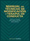 Manual de técnicas de modificación y terapia: Francisco Javier Labrador;