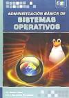 Administración básica de sistemas operativos: Bermúdez Hernández, José