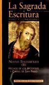 La Sagrada Escritura. Nuevo Testamento. II: Hechos: Profesores de la