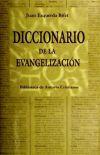 Diccionario de la evangelización: Esquerda Bifet, Juan