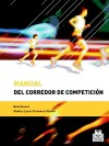 MANUAL DEL CORREDOR DE COMPETICIÓN.: Shelly-Lynn Florence Glover; Bob Glover