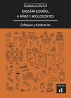 Enseñar español a niños y adolescentes: Llobera, Miquel;Herrera, Francisco;Eusebio,