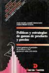 Políticas y estrategias de gamas de productos: Ferré Nadal, Jordi;